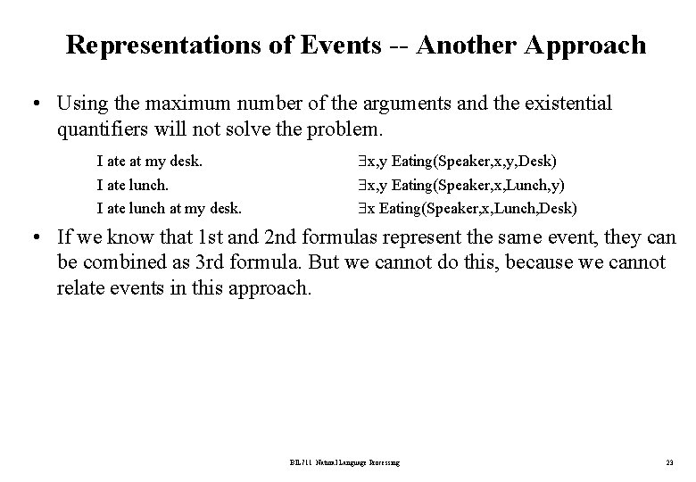 Representations of Events -- Another Approach • Using the maximum number of the arguments