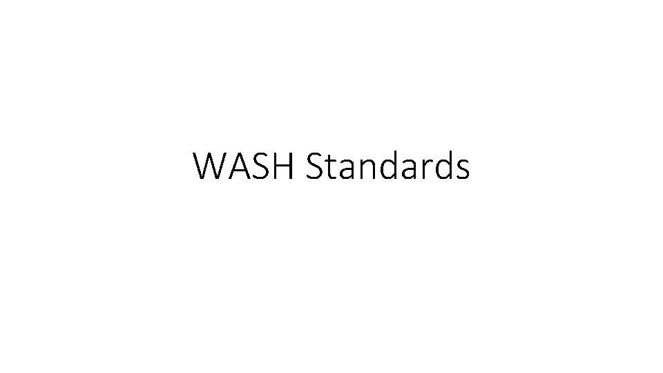 WASH Standards