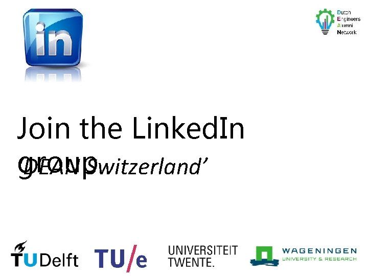 Join the Linked. In group. Switzerland' 'DEAN