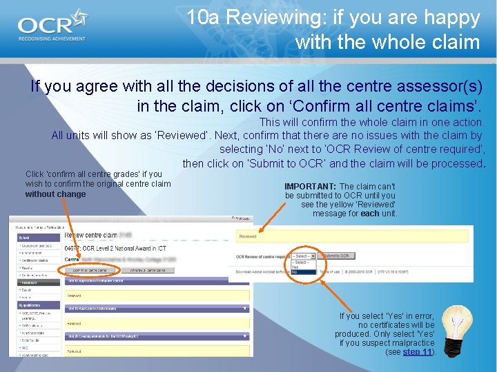 10 a Reviewing: if you are happy with the whole claim If you agree