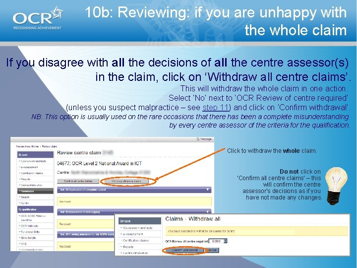 10 b: Reviewing: if you are unhappy with the whole claim If you disagree