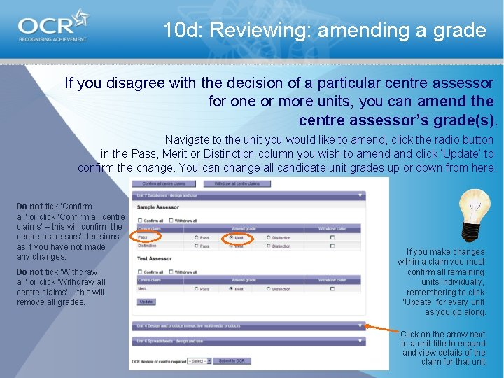 10 d: Reviewing: amending a grade If you disagree with the decision of a