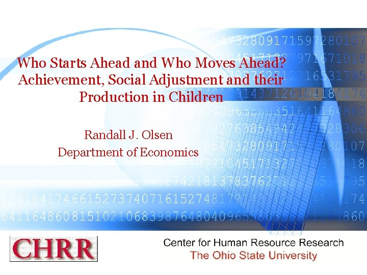 Who Starts Ahead and Who Moves Ahead? Achievement, Social Adjustment and their Production in