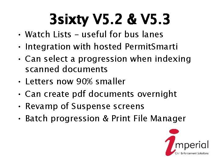 3 sixty V 5. 2 & V 5. 3 • Watch Lists – useful