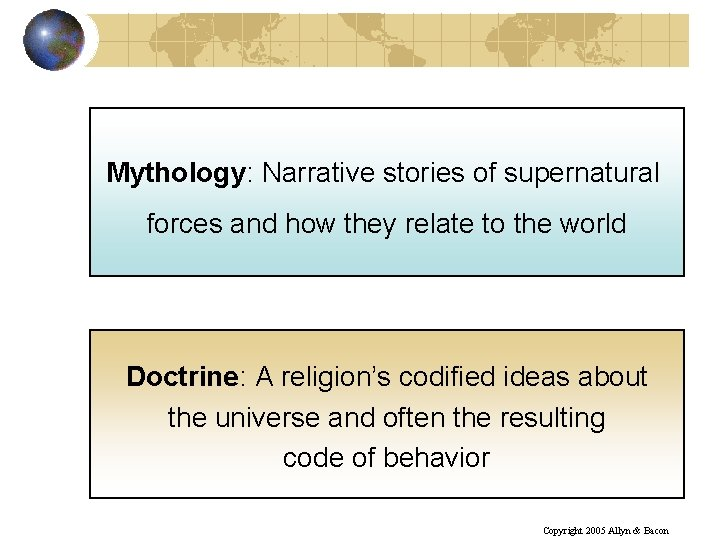 Mythology: Narrative stories of supernatural forces and how they relate to the world Doctrine: