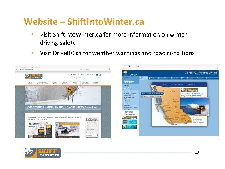 Website – Shift. Into. Winter. ca • Visit Shift. Into. Winter. ca for more