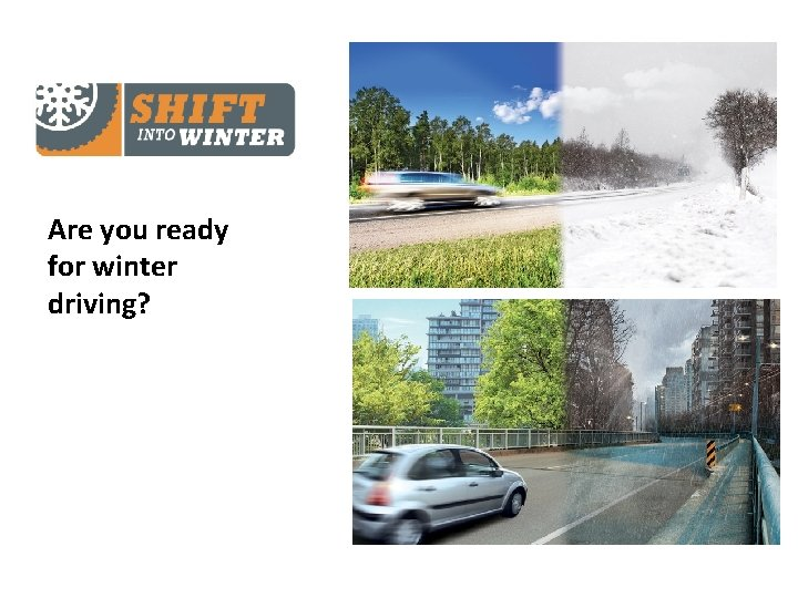 Are you ready for winter driving?