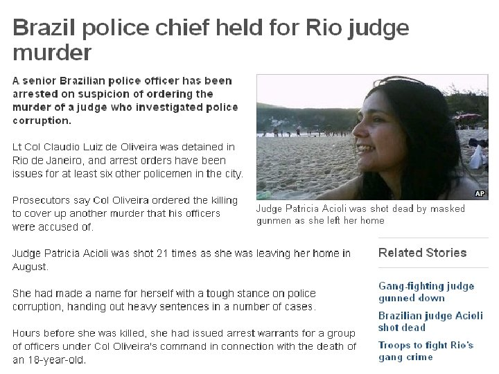 Being a Judge in Brazil can be dangerous work…