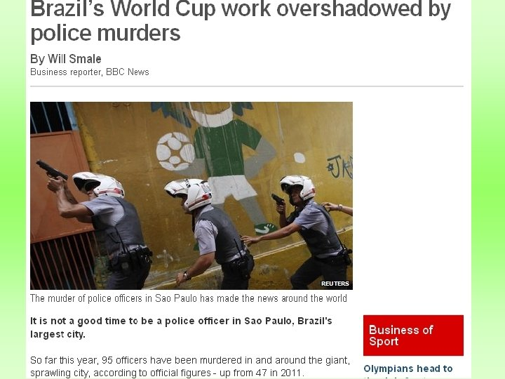 Being a Police officer is Brazil is dangerous work…