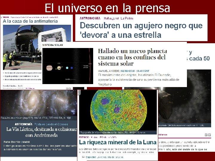 El universo en la prensa