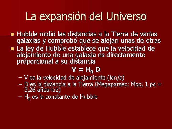 La expansión del Universo Hubble midió las distancias a la Tierra de varias galaxias
