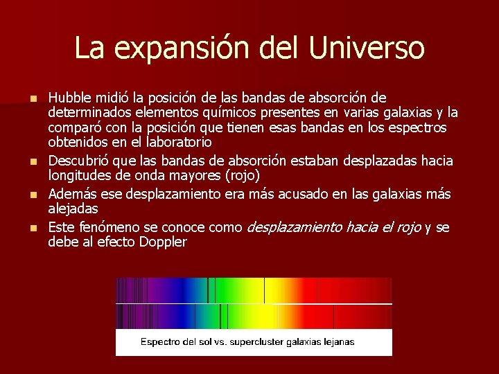 La expansión del Universo Hubble midió la posición de las bandas de absorción de