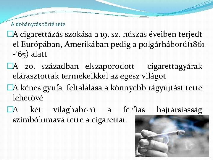 gyermekek a dohányzás elleni küzdelemben mennyit gyógyulnak a dohányzásról való leszokásból