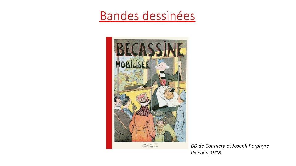 Bandes dessinées BD de Caumery et Joseph Porphyre Pinchon, 1918