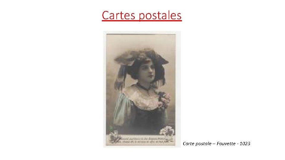 Cartes postales Carte postale – Fauvette - 1023