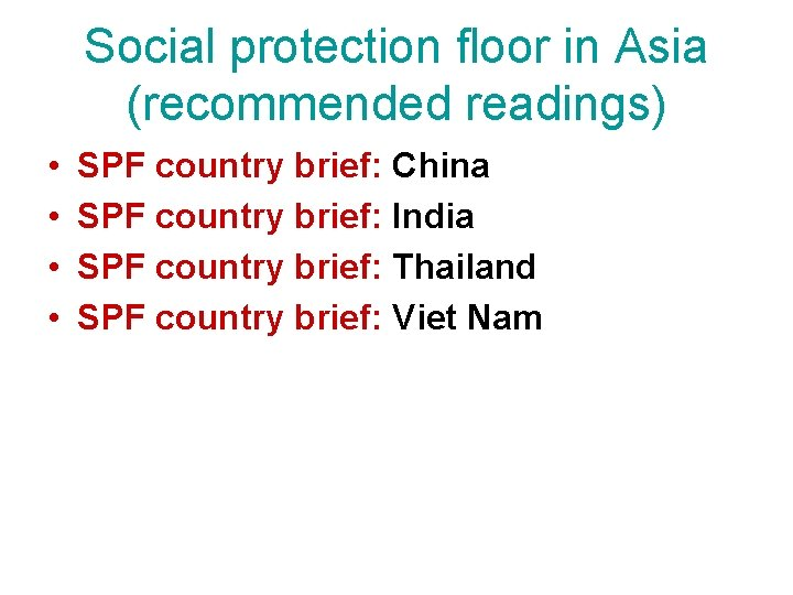 Social protection floor in Asia (recommended readings) • • SPF country brief: China SPF
