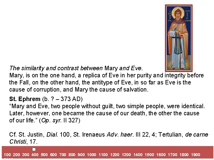 The similarity and contrast between Mary and Eve. Mary, is on the one hand,
