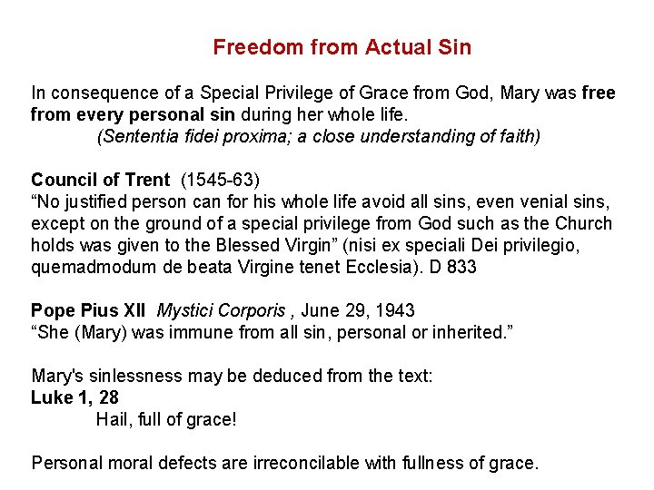 Freedom from Actual Sin In consequence of a Special Privilege of Grace from God,