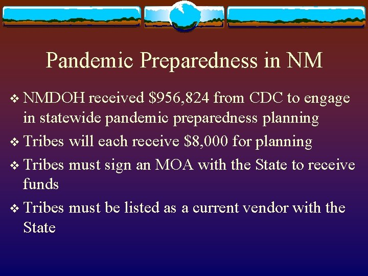 Pandemic Preparedness in NM v NMDOH received $956, 824 from CDC to engage in