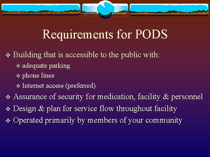 Requirements for PODS v Building that is accessible to the public with: adequate parking
