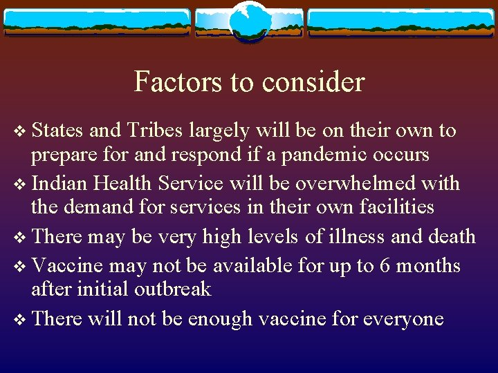 Factors to consider v States and Tribes largely will be on their own to