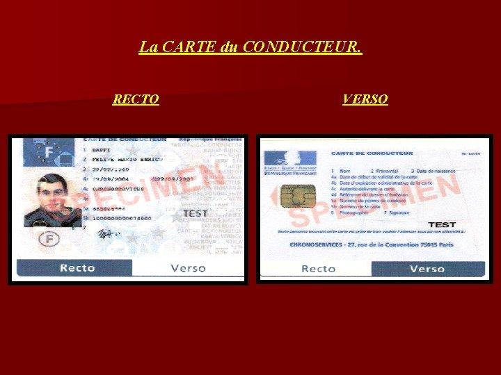 La CARTE du CONDUCTEUR. RECTO VERSO