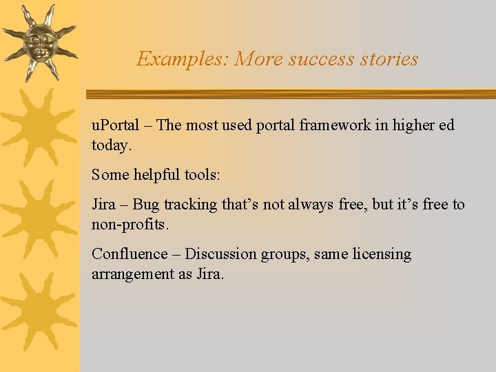 Examples: More success stories u. Portal – The most used portal framework in higher