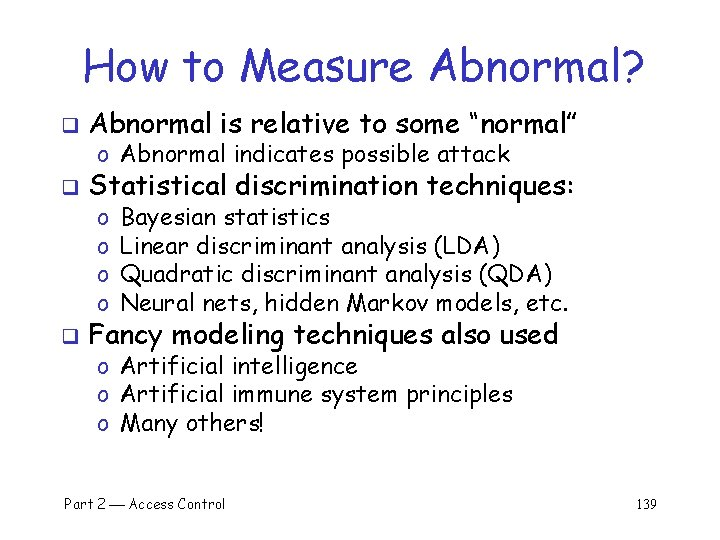 """How to Measure Abnormal? q Abnormal is relative to some """"normal"""" q Statistical discrimination"""