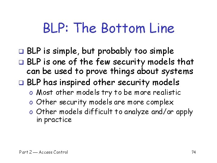 BLP: The Bottom Line BLP is simple, but probably too simple q BLP is
