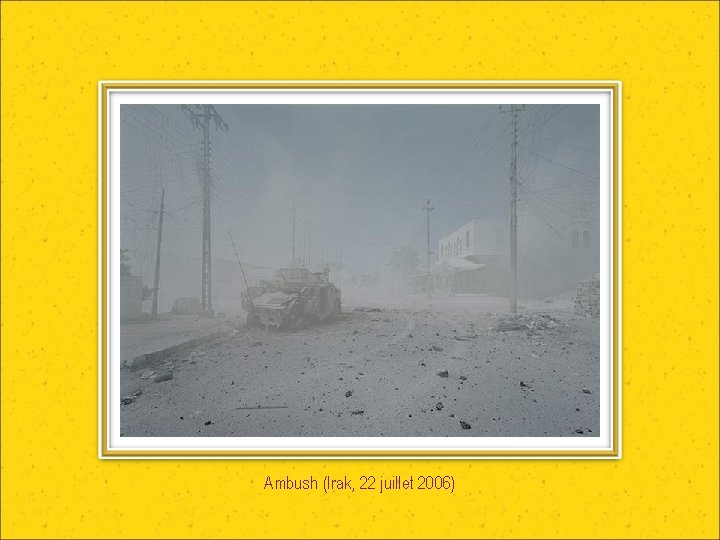 Ambush (Irak, 22 juillet 2006)