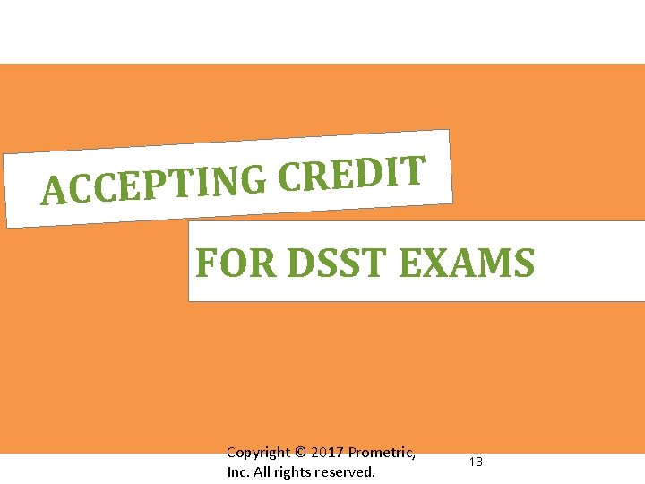 T I D E R C G N I ACCEPT FOR DSST EXAMS Copyright