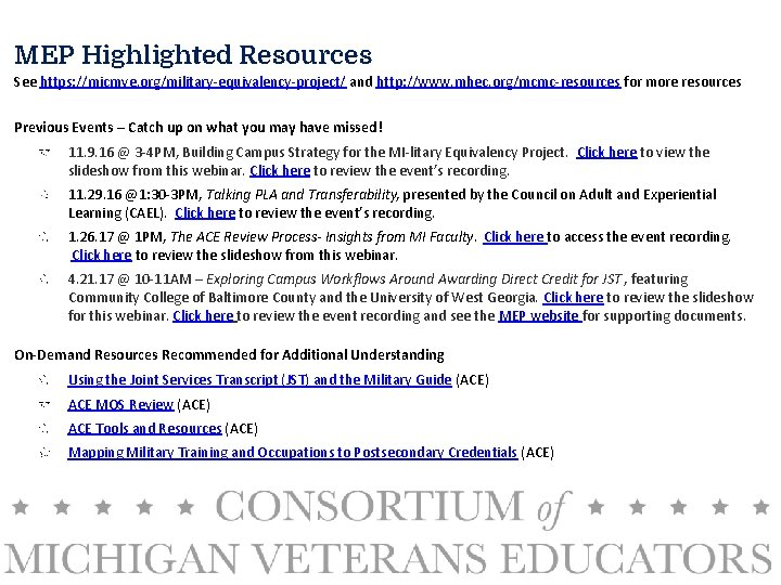 MEP Highlighted Resources See https: //micmve. org/military-equivalency-project/ and http: //www. mhec. org/mcmc-resources for more