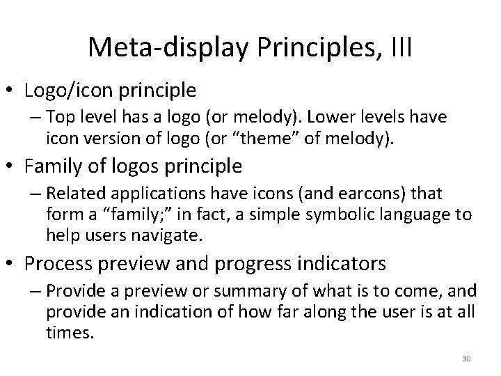 Meta-display Principles, III • Logo/icon principle – Top level has a logo (or melody).