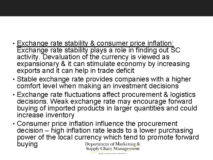 • Exchange rate stability & consumer price inflation: Exchange rate stability plays a