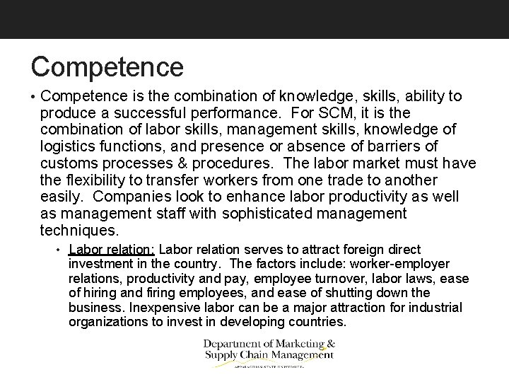 Competence • Competence is the combination of knowledge, skills, ability to produce a successful