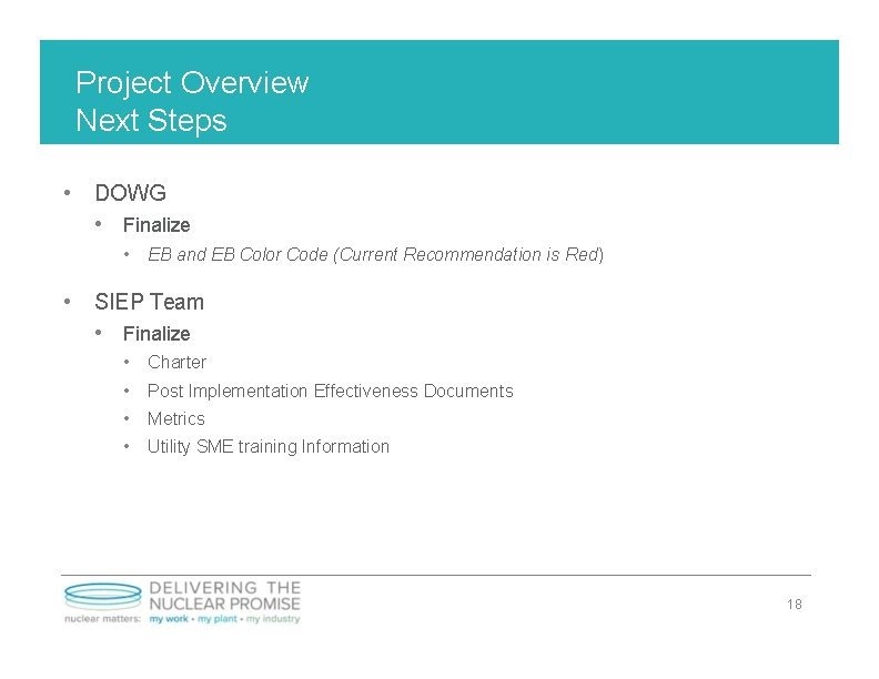 Project Overview Next Steps • DOWG • Finalize • EB and EB Color Code