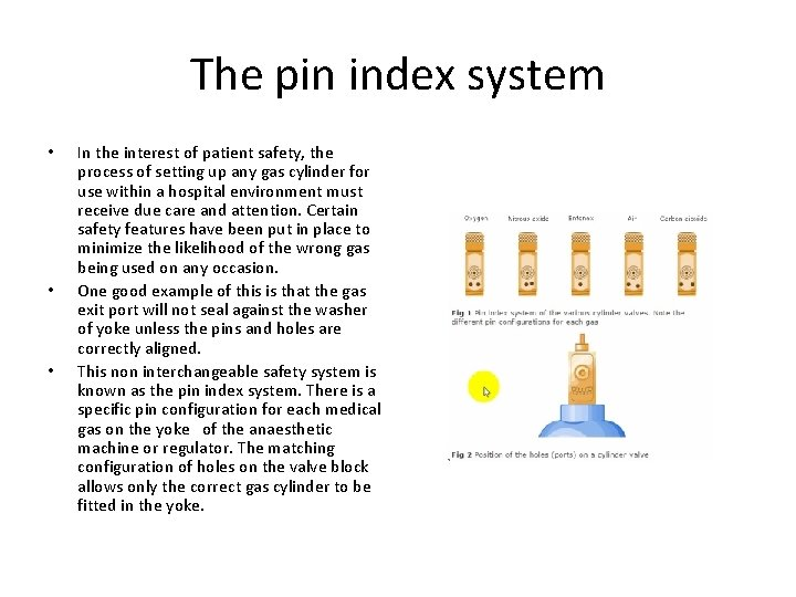 The pin index system • • • In the interest of patient safety, the