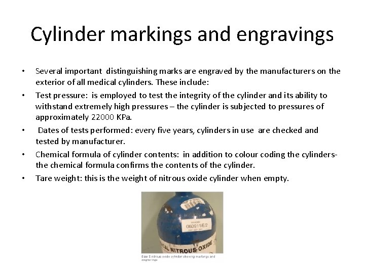 Cylinder markings and engravings • • • Several important distinguishing marks are engraved by
