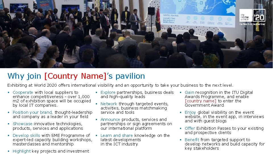 Why join [Country Name]'s pavilion Exhibiting at World 2020 offers international visibility and an