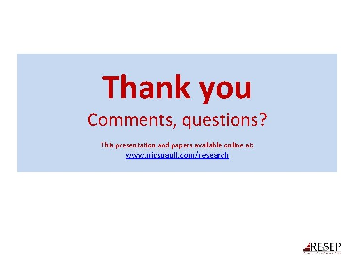 Thank you Comments, questions? This presentation and papers available online at: www. nicspaull. com/research
