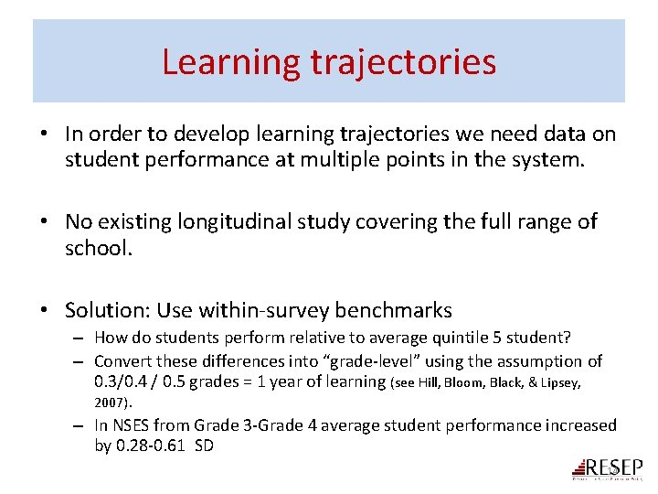 Learning trajectories • In order to develop learning trajectories we need data on student