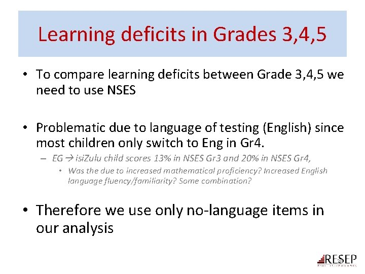 Learning deficits in Grades 3, 4, 5 • To compare learning deficits between Grade