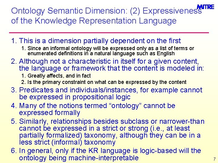 Ontology Semantic Dimension: (2) Expressiveness of the Knowledge Representation Language 1. This is a