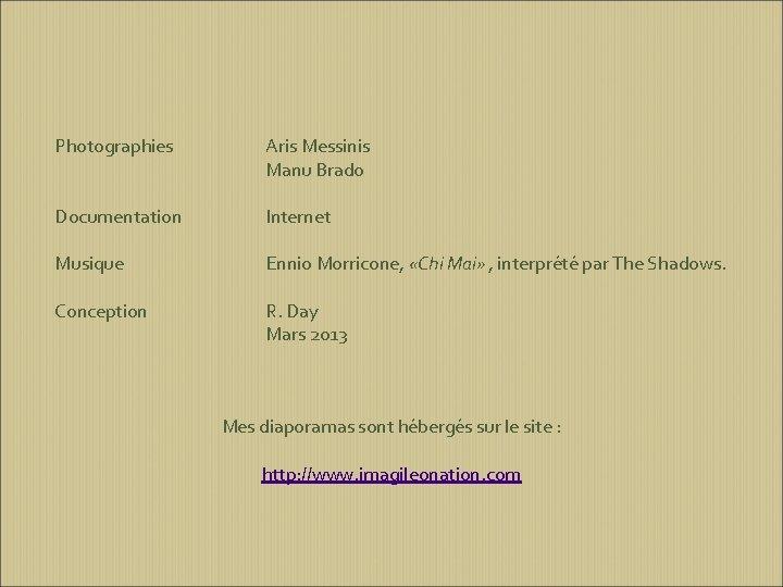 Photographies Aris Messinis Manu Brado Documentation Internet Musique Ennio Morricone, «Chi Mai» , interprété