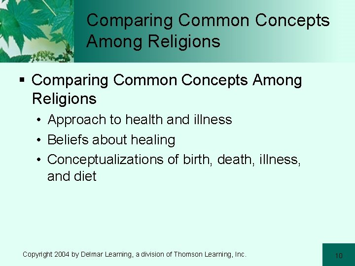 Comparing Common Concepts Among Religions § Comparing Common Concepts Among Religions • Approach to