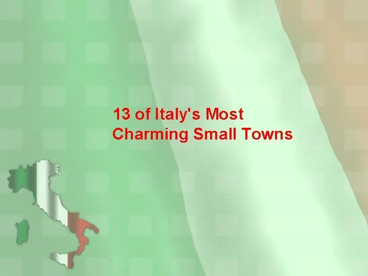 13 of Italy's Most Charming Small Towns