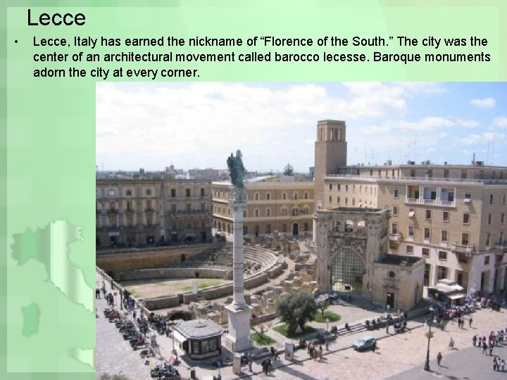 """Lecce • Lecce, Italy has earned the nickname of """"Florence of the South. """""""