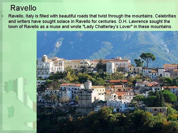 Ravello • Ravello, Italy is filled with beautiful roads that twist through the mountains.