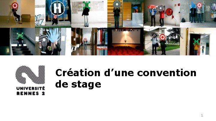 Création d'une convention de stage 1