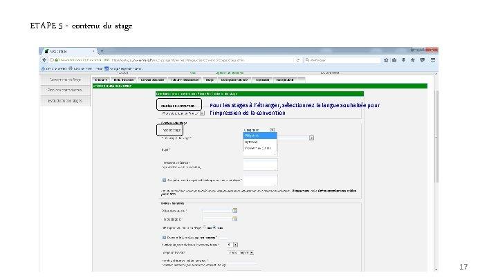 ETAPE 5 - contenu du stage Pour les stages à l'étranger, sélectionnez la langue